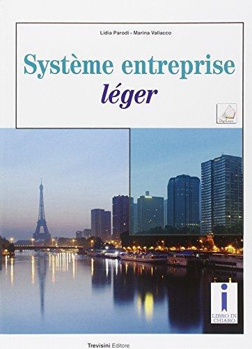 Système entreprise léger. Per gli Ist. tecnici. Con e-book. Con espansione online