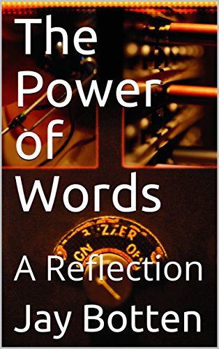 The Power of Words: A Reflection (Essays Book 2018) (English Edition)