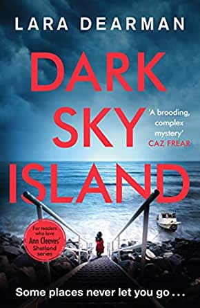 Dark Sky Island: A chilling mystery set on the Channel Islands (Jennifer  Dorey)