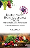 Breeding of Horticultural Crops: Principles and Practices 2nd Revised & Expanded Ed