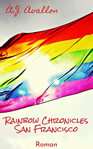 Couverture du livre Rainbow Chronicles: San Francisco