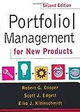 Portfolio Management For New Products: Second Edition 2nd edition by Cooper, Robert G., Edgett, Scott J., Kleinschmidt,