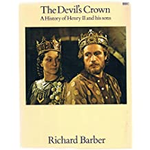 The Devil's Crown: A History of Henry II and his sons
