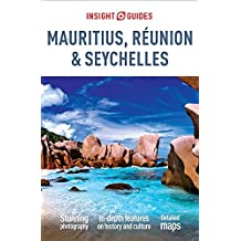 Insight Guides: Mauritius, Reunion & Seychelles (INSIGHT GUIDES MAURITUS AND SEYCHELLES, Band 267)