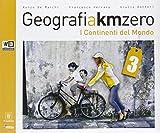 Geografia a km 0. Per la Scuola media. Con DVD. Con e-book. Con espansione online: 3