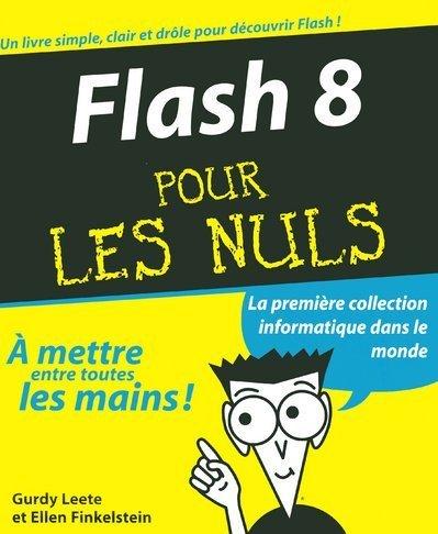 Flash 8 pour les Nuls por Gurdy Leete