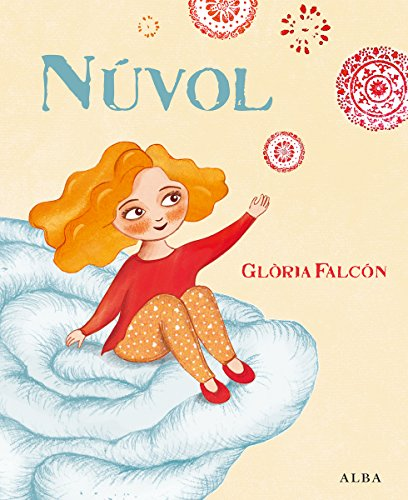 Núvol (Infantil Ilustrado) (Catalan Edition) por Glòria Falcón