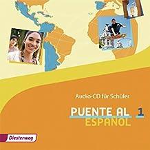 Puente al Español: Audio-CD 1 für Schüler
