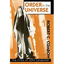 [Order in the Universe: The Films of John Carpenter] (By: Robert C. Cumbow) [published: December, 2000]