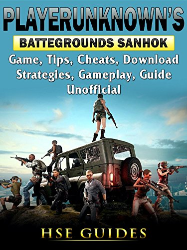 Player Unknowns Battlegrounds Sanhok Game, Tips, Cheats, Download, Strategies, Gameplay, Guide Unofficial (English Edition) - Games Egg Golden