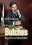 Butches: Begehrt und bewundert -