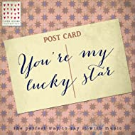 You're My Lucky Star - Love Notes Collection
