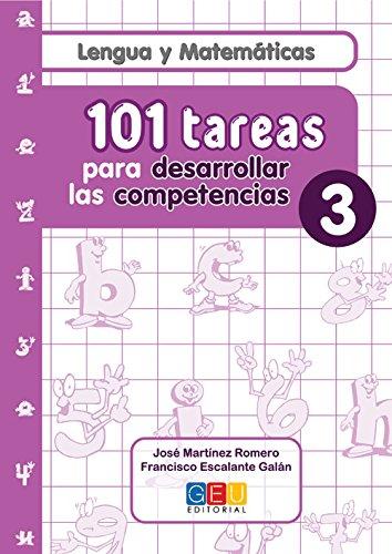 101 Tareas para desarrolar las competencias. Cuaderno 3 por José Martínez Romero