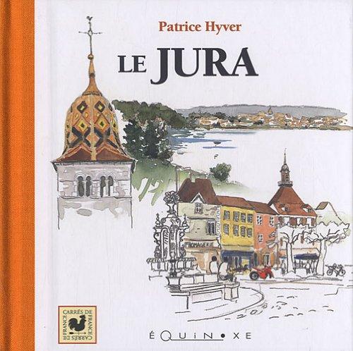 JURA par Patrice HYVER PATRICE HYVER