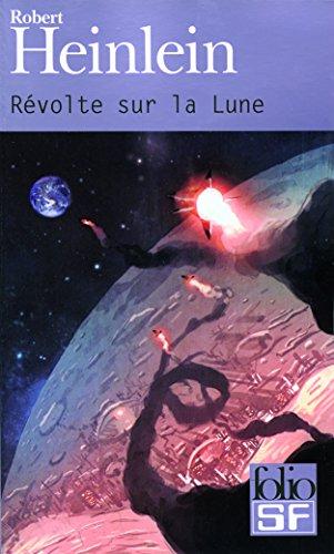 Révolte sur la Lune par Robert Heinlein
