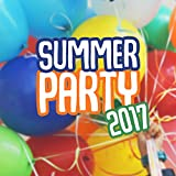Summer Party 2017 – Beach Party Music, Ibiza Summer, Night Dance, Hot Chill Out Moves