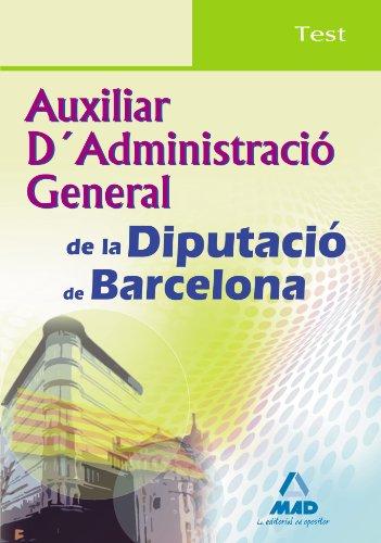 Auxiliar D´Administració General De La Diputación De Barcelona. Test