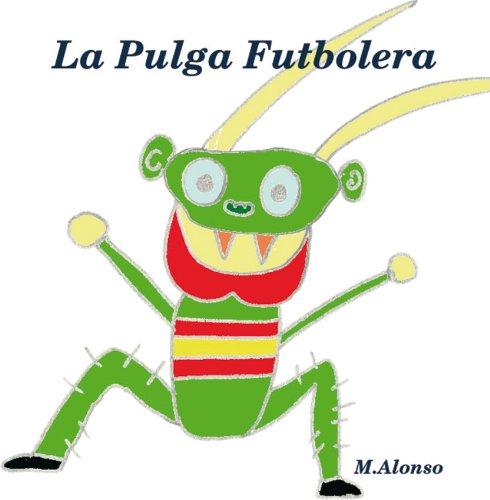 La pulga futbolera por Maria Dolores Alonso Casañ