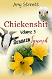 Book cover image for Chickenshit - Volume 3: Summer Squash