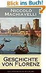 Geschichte von Florenz (Vollständige...