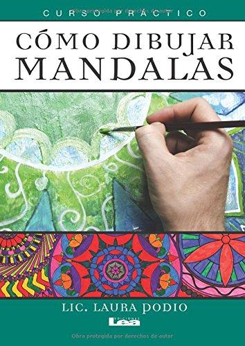 Como Dibujar Mandalas: Curso Practico por Laura Podio