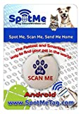 Best Pet Tracker - SpotMeTag Smart Pet Tag ID, Instant Notifications including Review