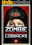 Sibir: the Zombie Cossacks (Sibir - Darkest Vol. 1)