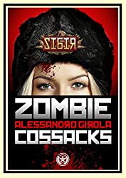 Sibir: the Zombie Cossacks (Sibir - Darkest Vol. 1)