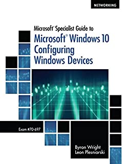 Microsoft Specialist Guide to Microsoft Windows 10 (Exam 70-697, Configuring Windows Devices) (1285868579) | Amazon price tracker / tracking, Amazon price history charts, Amazon price watches, Amazon price drop alerts