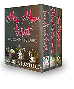 Miss Main Street The Complete Series: Books 1-3 (English Edition) par [Castillo, Angela]