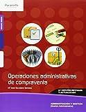 Operaciones administrativas de compraventa 2.ª edición (Administracion Y Gestion)