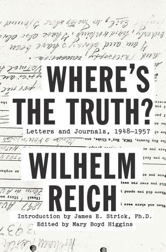 Where's the Truth?: Letters and Journals, 1948-1957
