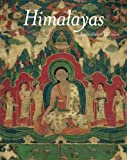 Himalayas – An Aesthetic Adventure