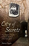 Image de City of Secrets: One Woman's True-life Journey to the Heart of the Grail Legend