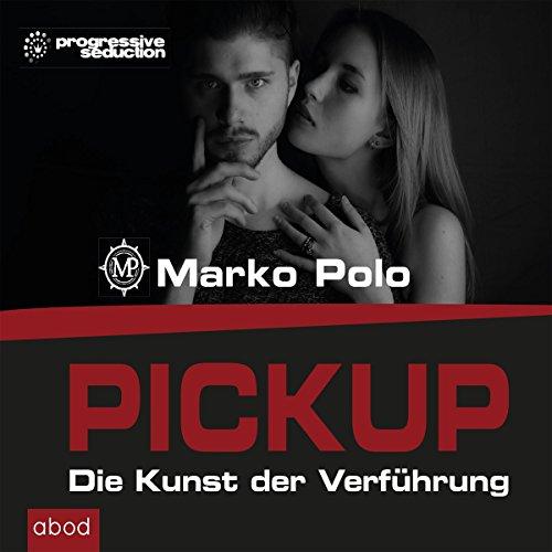 Pickup (Die Kunst der Verführung)