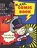 Blank Comic Book: Variety of Templates: 120 Pages of Large 8.5 x 11 in. Blank comic book for Kids to draw own comics with variety of templates, 1-9 Panel layouts (Create Your Own Comics)