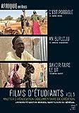 Films d'étudiants Saint-Louis du Sénégal Vol.5 - C'est possible + An Burudju + Savoir faire le lit