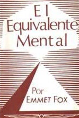 EL EQUIVALENTE MENTAL por EMMET FOX