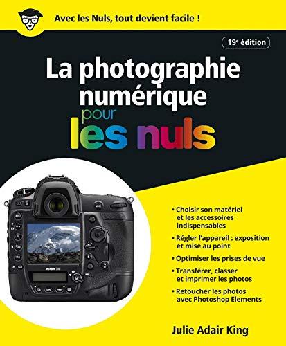 La Photographie numérique pour les Nuls, grand format, 19e par Julie ADAIR KING