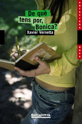 De què tens por, Bonica? (Llibres Infantils I Juvenils - Antaviana - Antaviana Nova)