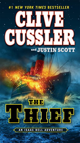 The Thief (Isaac Bell Adventure)