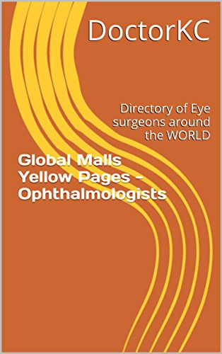 global-malls-yellow-pages-ophthalmologists-directory-of-eye-surgeons-around-the-world-english-editio