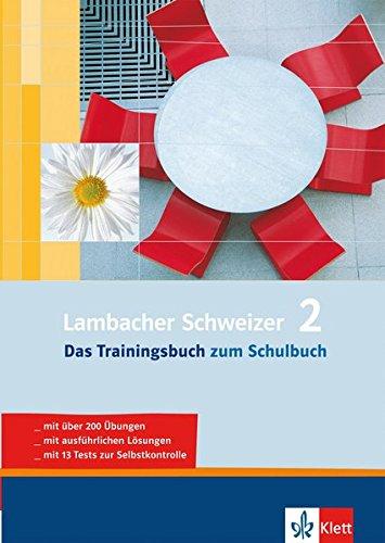 Lambacher Schweizer - Das Trainingsbuch: Lambacher Schweizer 2. Das Trainingsbuch 6. Klasse