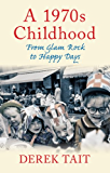 A 1970s Childhood: From Glam Rock to Happy Days