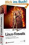 Linux-Firewalls - Sicherheit für Linu...