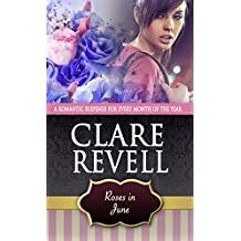 Roses in June: A Romantic Suspense for Every Month of the Year (Flowers Can Be Fatal)