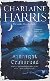 Midnight Crossroad: Now a major new TV series: MIDNIGHT, TEXAS