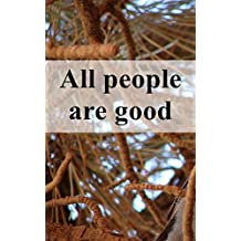 All people are good