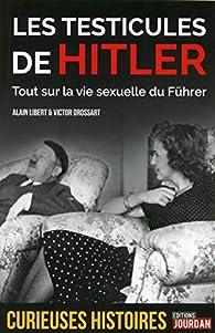 Les testicules de Hitler par Alain Libert
