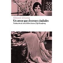 SPA-AMOR QUE DESTRUYE CIUDADES (Libros del Asteroide, Band 167)